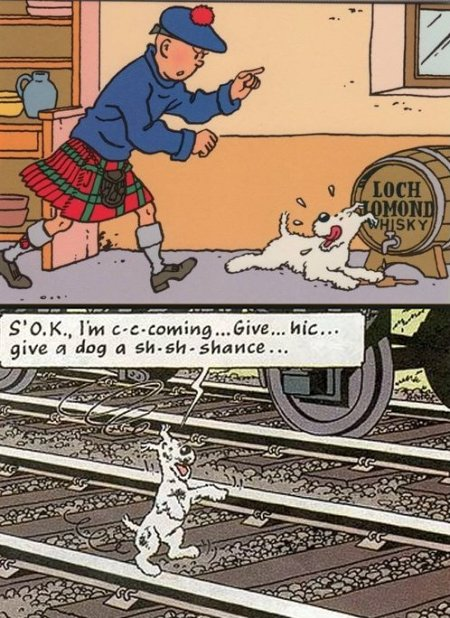 The most famous canine tippler was the cartoon dog Snowy, known in the original Belgian as Milou.